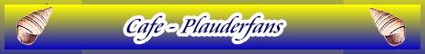Cafe-Plauderfans